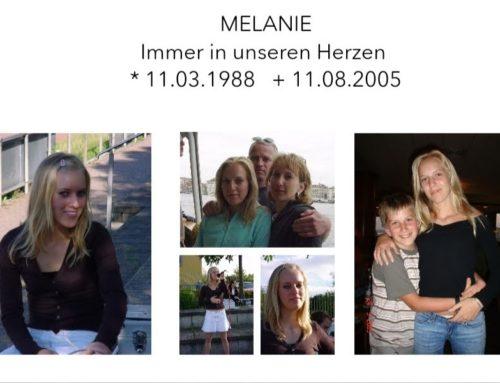 Melanie- 16 Jahre ohne Dich